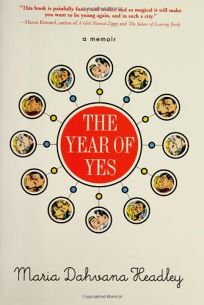 The Year of Yes: A Memoir