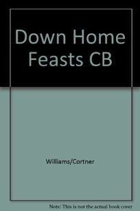 Down Home Feasts