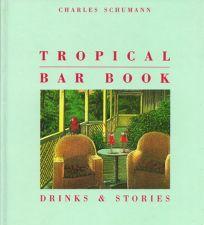 Tropical Bar Book: Drinks & Stories