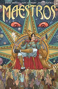 Comics Book Review: Maestros, Vol. 1 by Steve Skroce. Image, $16.99 trade paper (176p) ISBN 978-1-5343-0673-8