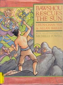 Bawshou Rescues the Sun: A Han Folktale