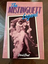The Mistinguett Legend