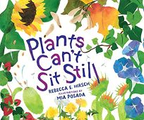 Plants Cant Sit Still
