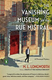 The Vanishing Museum on the Rue Mistral: A Provençal Mystery