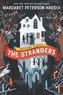 The Strangers: Greystone Secrets #1