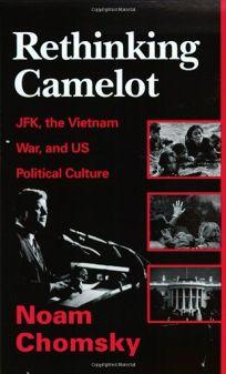 Rethinking Camelot: JFK