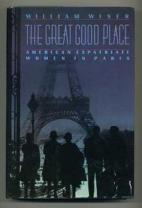 The Great Good Place: American Expatriate Women in Paris