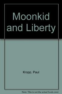 Moonkid and Liberty