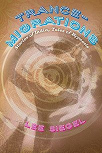 Trance-Migrations: Stories of India