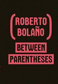 Between Parentheses: Essays