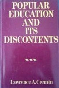 Popular Education and Its Discontents