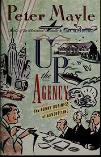 Up the Agency: The Funny Business of Advertising