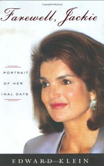 FAREWELL JACKIE: A Portrait of Her Final Days