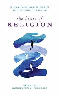 The Heart of Religion: Spiritual Empowerment