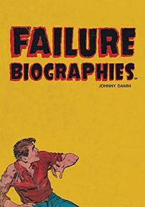 Failure Biographies