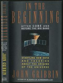 In the Beginning: After Cobe and Before the Big Bang