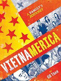 Vietnamerica: A Familys Journey
