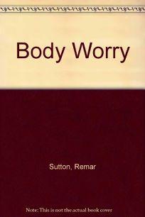 Body Worry