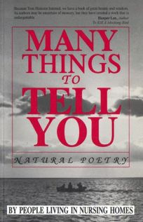Many Things to Tell You: Natural Poetry