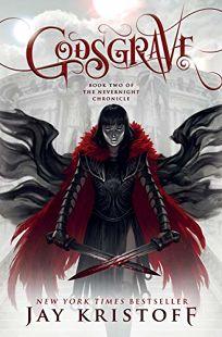 Godsgrave: The Nevernight Chronicle