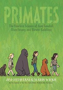 Primates: The Fearless Science of Jane Goodall