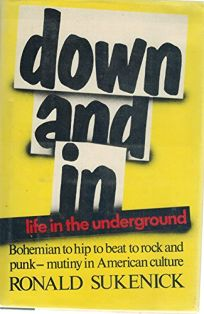 Down and in: Life in the Underground