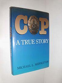 Cop: A True Story