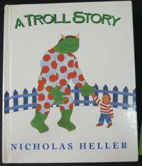 A Troll Story