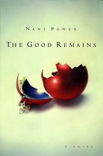 THE GOOD REMAINS