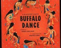 Buffalo Dance: A Blackfoot Legend