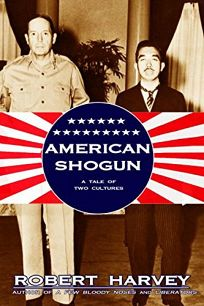 American Shogun: A Tale of Two Cultures