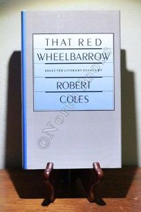 That Red Wheelbarrow: Selected Literary Essays