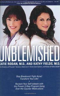 Unblemished!: Stop Breakouts