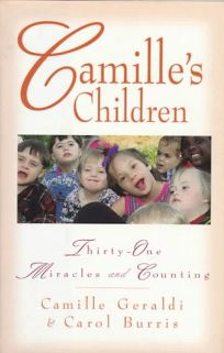 Camilles Children: 31 Miracles and Counting