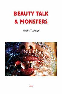 Beauty Talk & Monsters