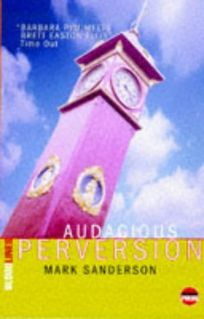 Audacious Perversion