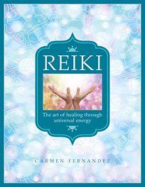 Reiki: The Art of Healing Through Universal Energy