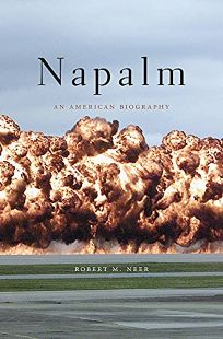 Napalm: An American Biography