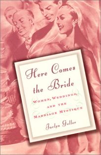 HERE COMES THE BRIDE: Women