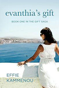Evanthias Gift: Book One in the Gift Saga