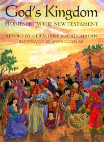 Gods Kingdom: Stories from the New Testament