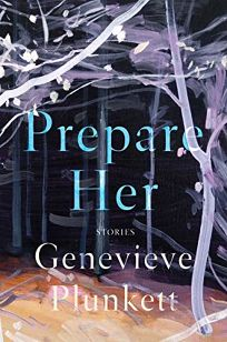Prepare Her: Stories