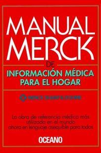 Manual Merck de Informacion Medica Para El Hogar = Merck Manual of Medical Information for the Home