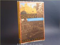 Accidental Journey: A Cambridge Internees Memoir of World War II