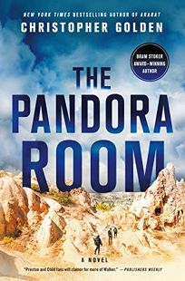 Mystery/Thriller Book Review: The Pandora Room by Christopher Golden. St. Martin's, $27.99 (320p) ISBN 978-1-250-19210-3
