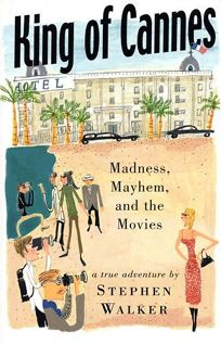 King of Cannes: Madness