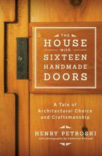 The House with Sixteen Doors: A Tale of Architectural Choice and Craftsmanship