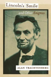 Lincolns Smile and Other Enigmas