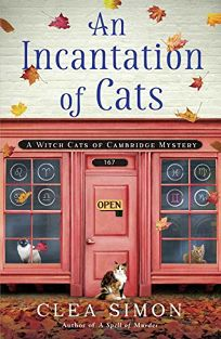 An Incantation of Cats: A Witch Cats of Cambridge Mystery