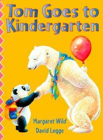 Tom Goes to Kindergarten